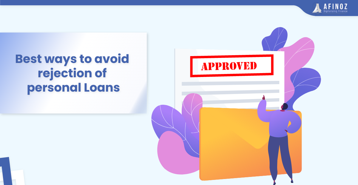 Personal Loan: How to avoid Rejection of Personal Loan : Simple Steps