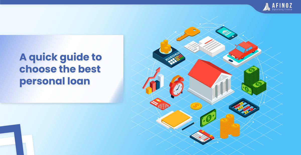 Personal Loan: A quick guide to choose the best personal loan