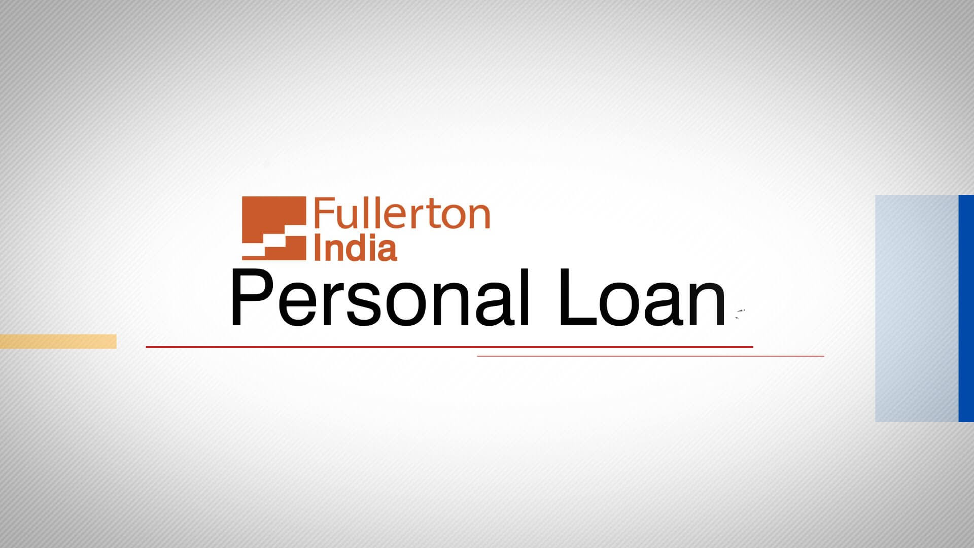 Best & Lowest Interest Rate Fullerton India Personal Loan India, Delhi/NCR, Noida 2018