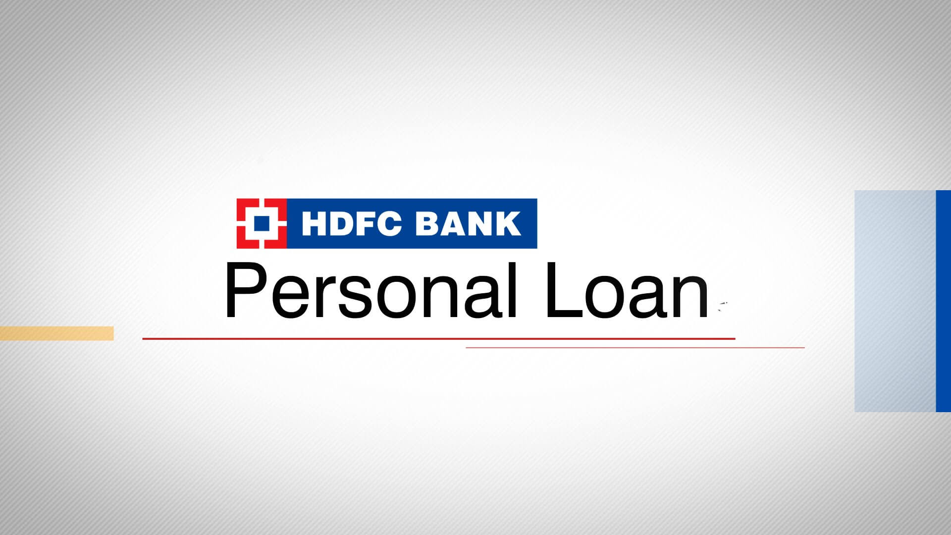 Best & Lowest Interest Rate HDFC Bank Personal Loan India, Delhi/NCR, Noida 2018