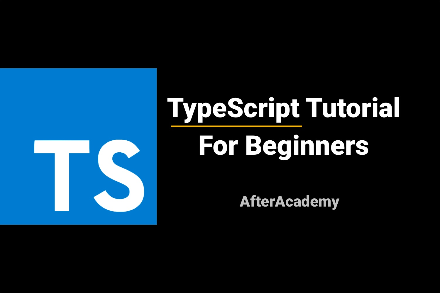 TypeScript Tutorial For Beginners