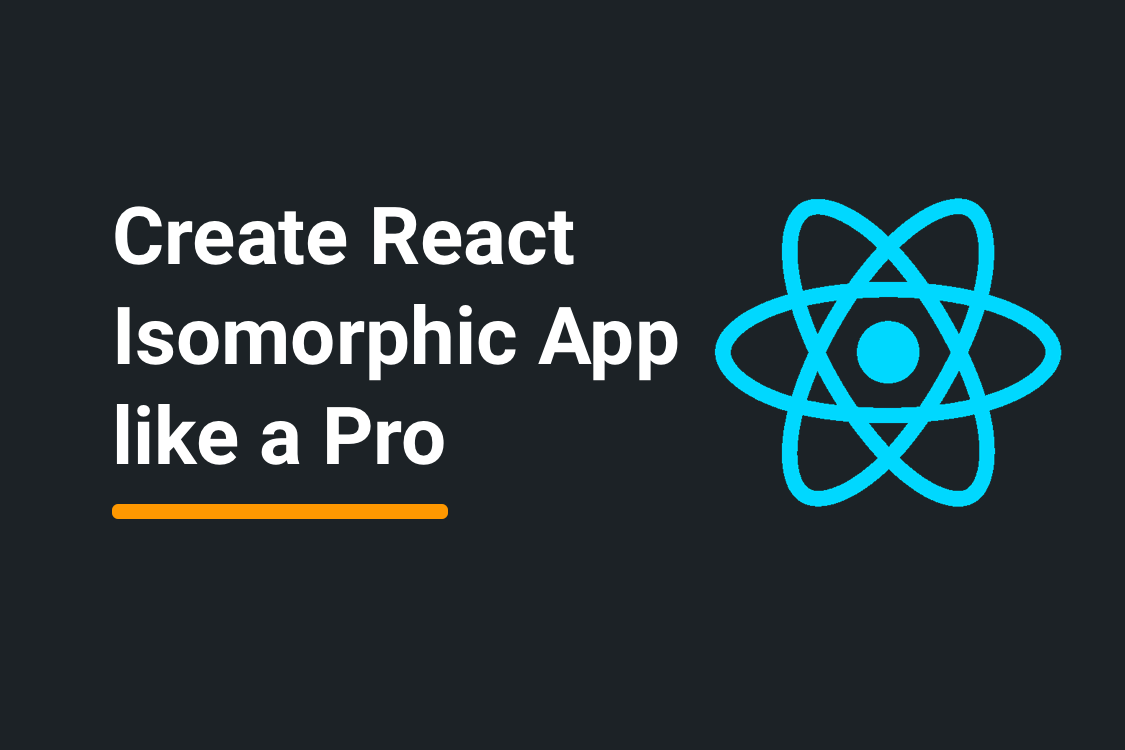 Create React Isomorphic App like a Pro