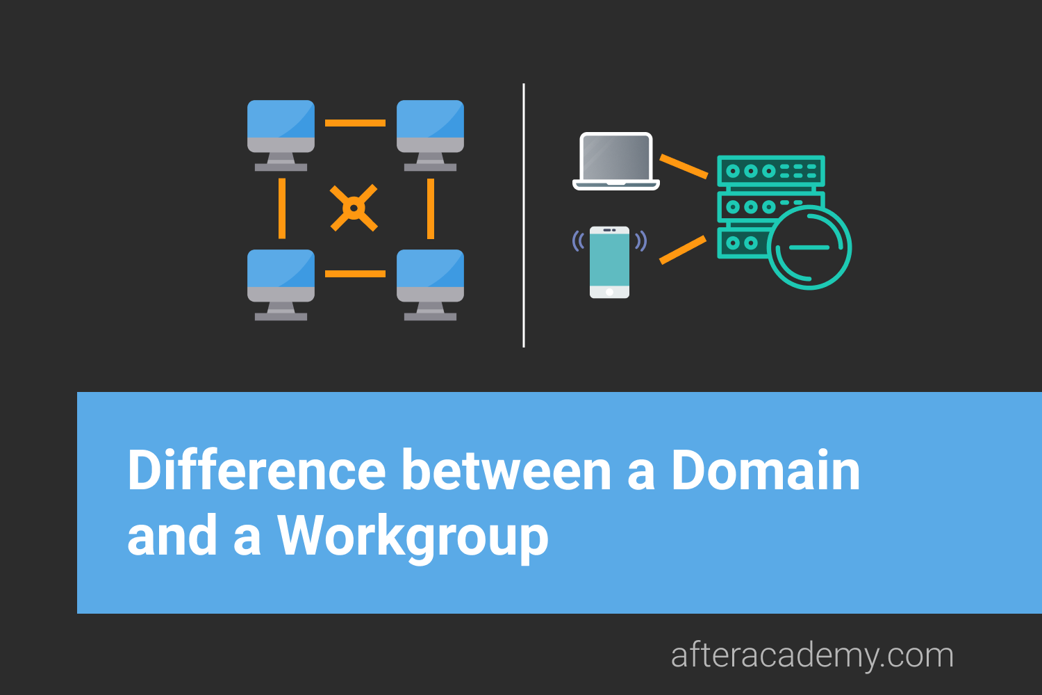 Difference between a Domain and a Workgroup