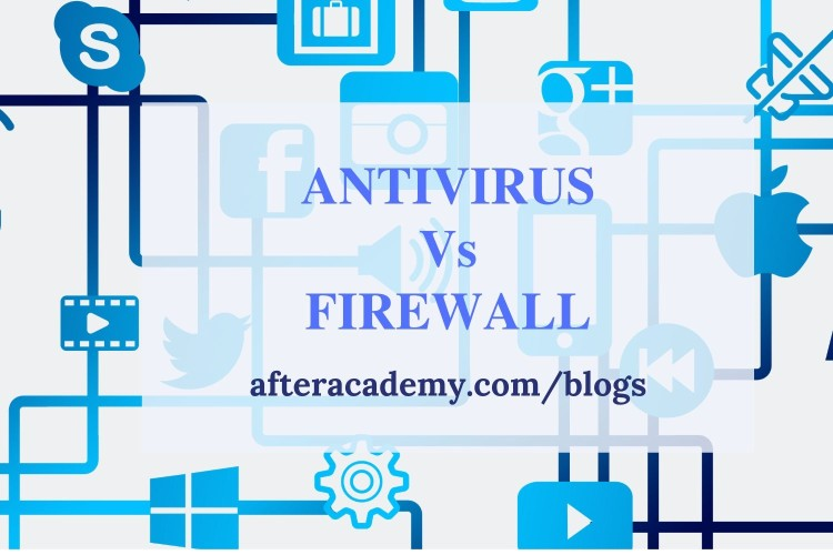 Difference between a Firewall and Antivirus