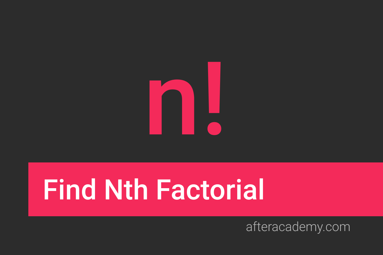 Find Nth Factorial