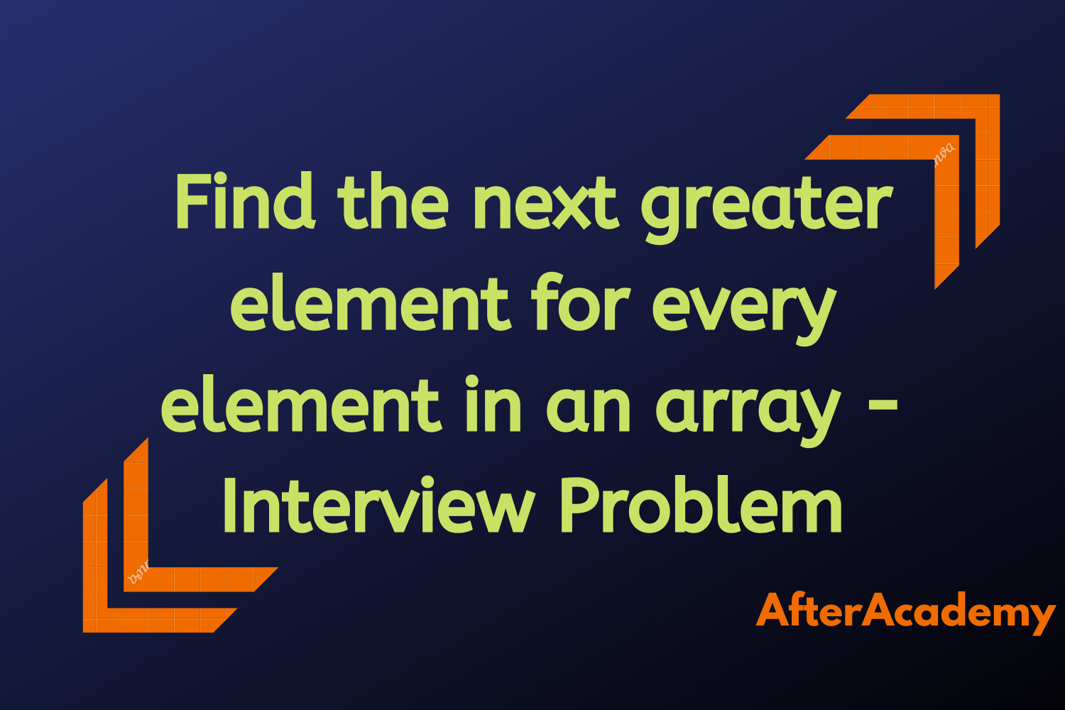 Find the next greater element for every element in an array - Interview Problem