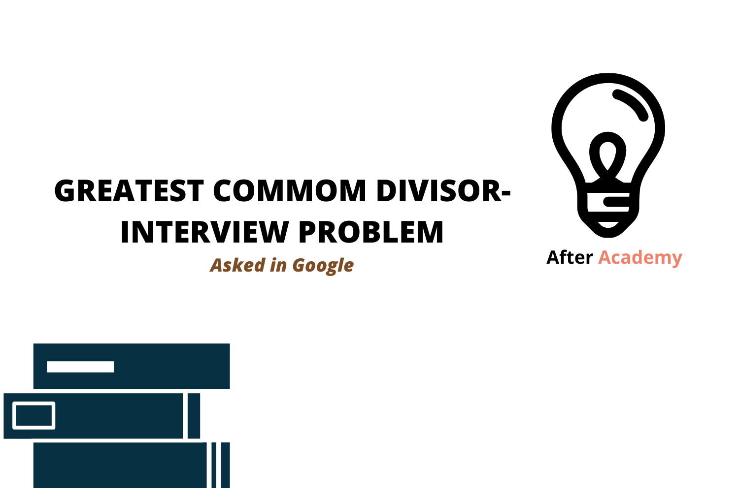 Greatest Common Divisor-Interview Problem