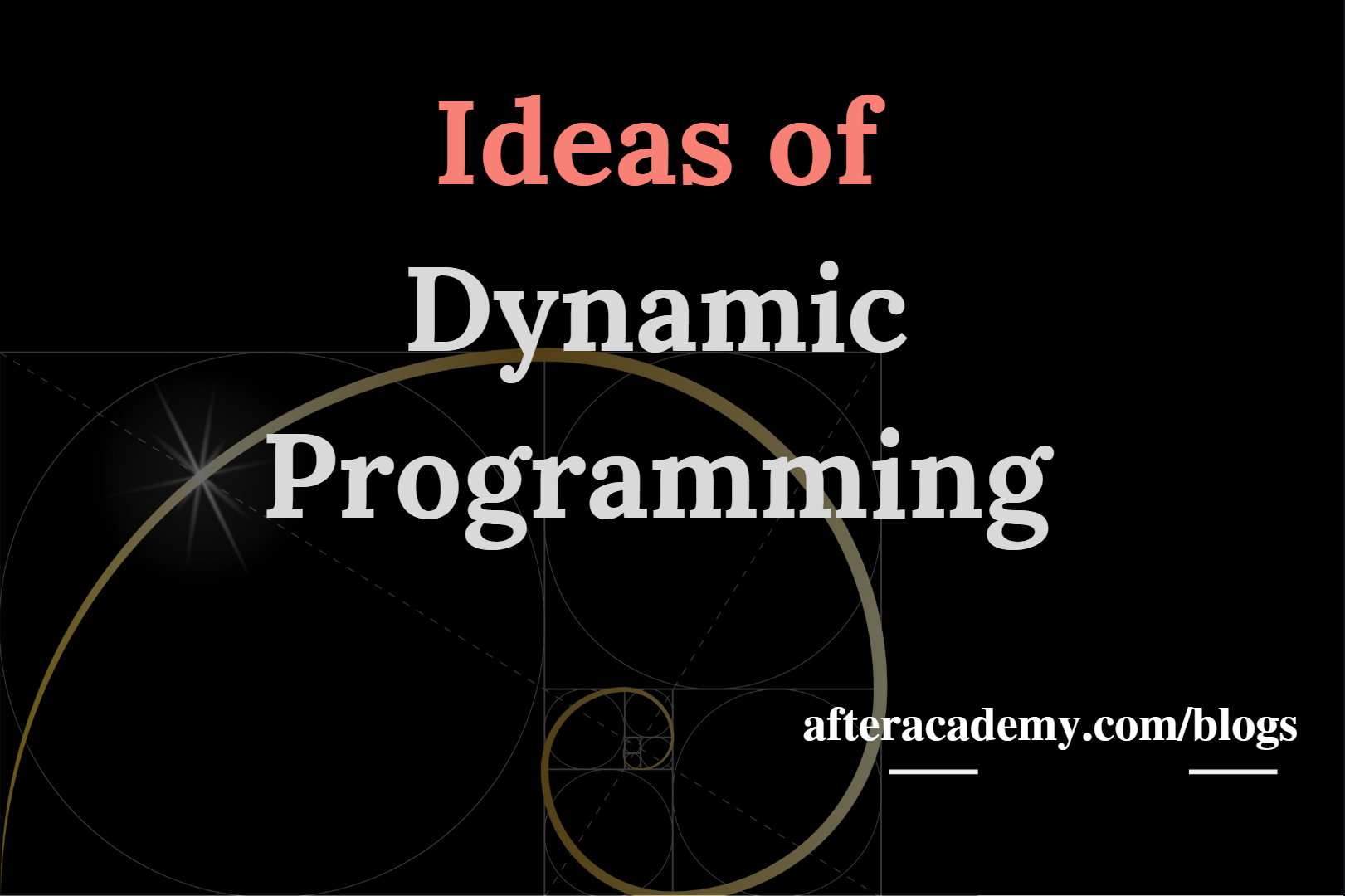 Ideas of Dynamic Programming