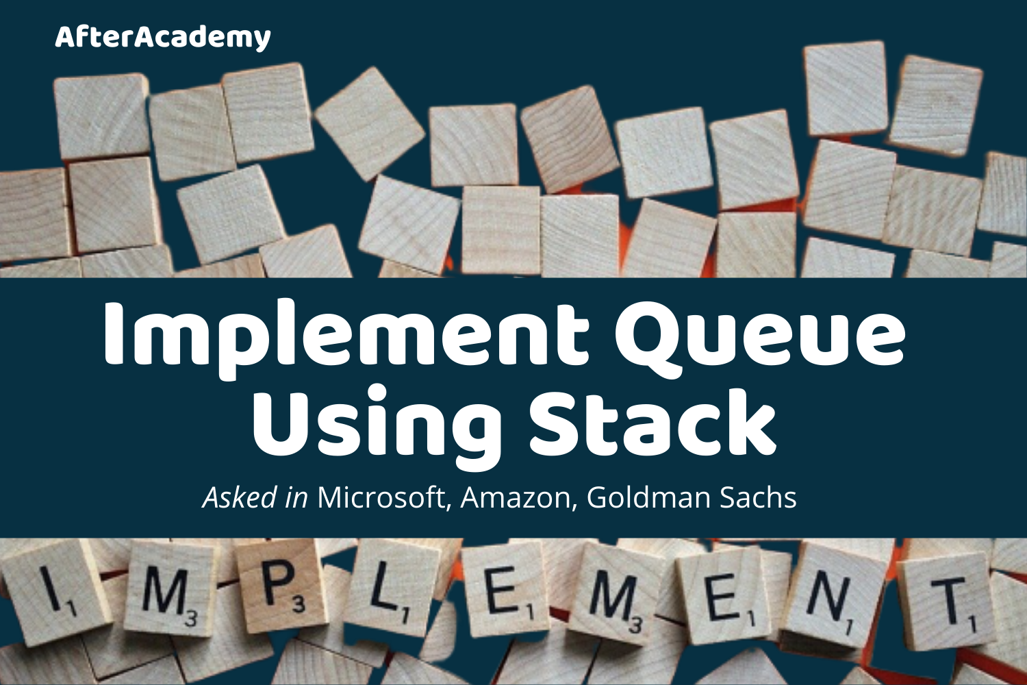 Implement Queue Using Stack-Interview Problem