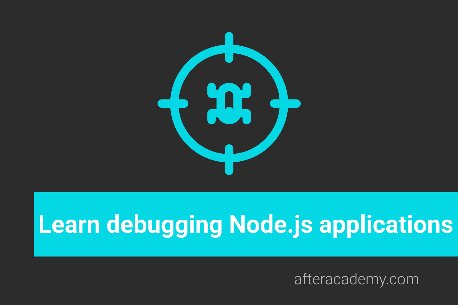Learn Debugging Node.js Applications
