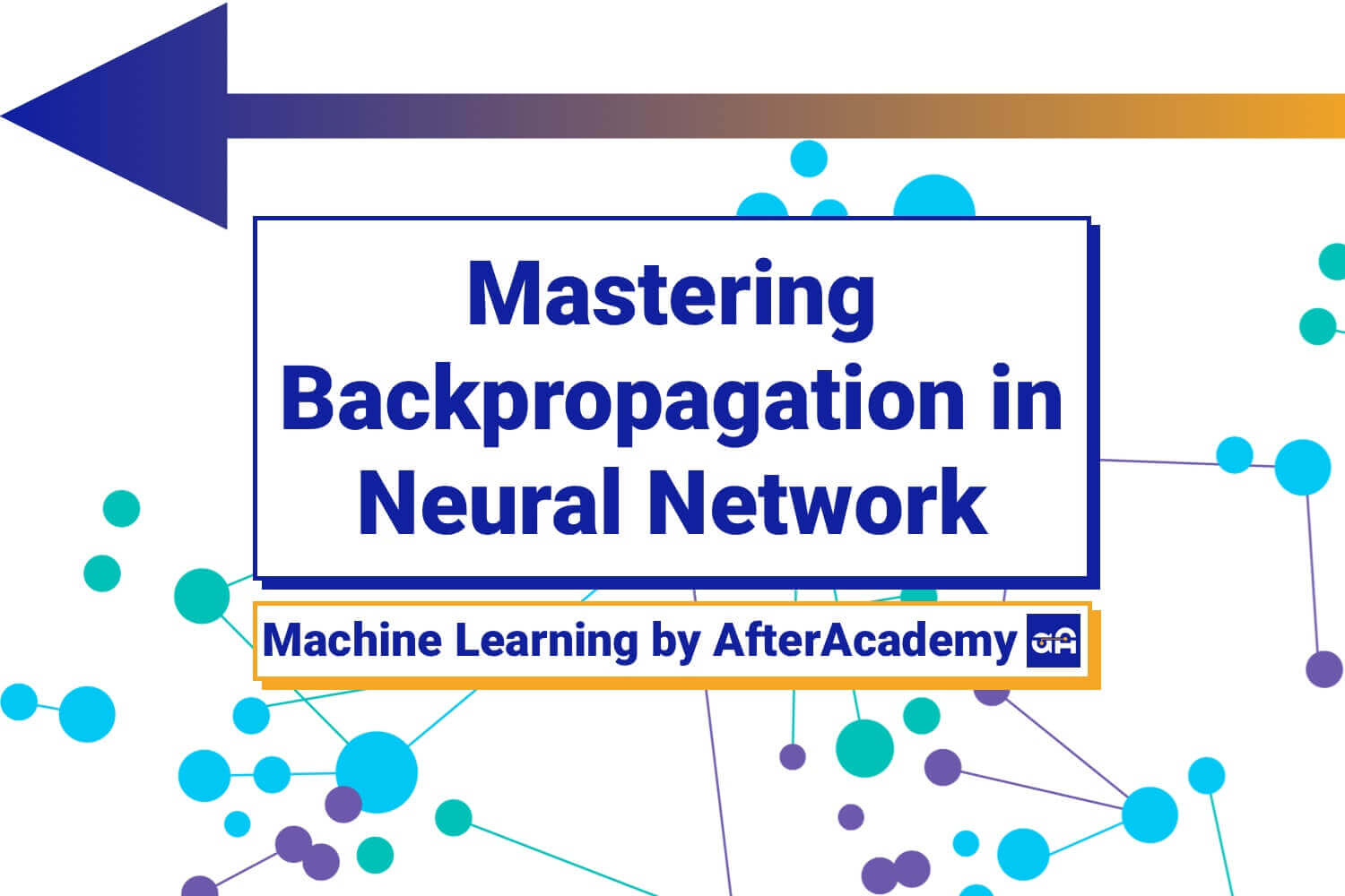 Mastering Backpropagation in Neural Network