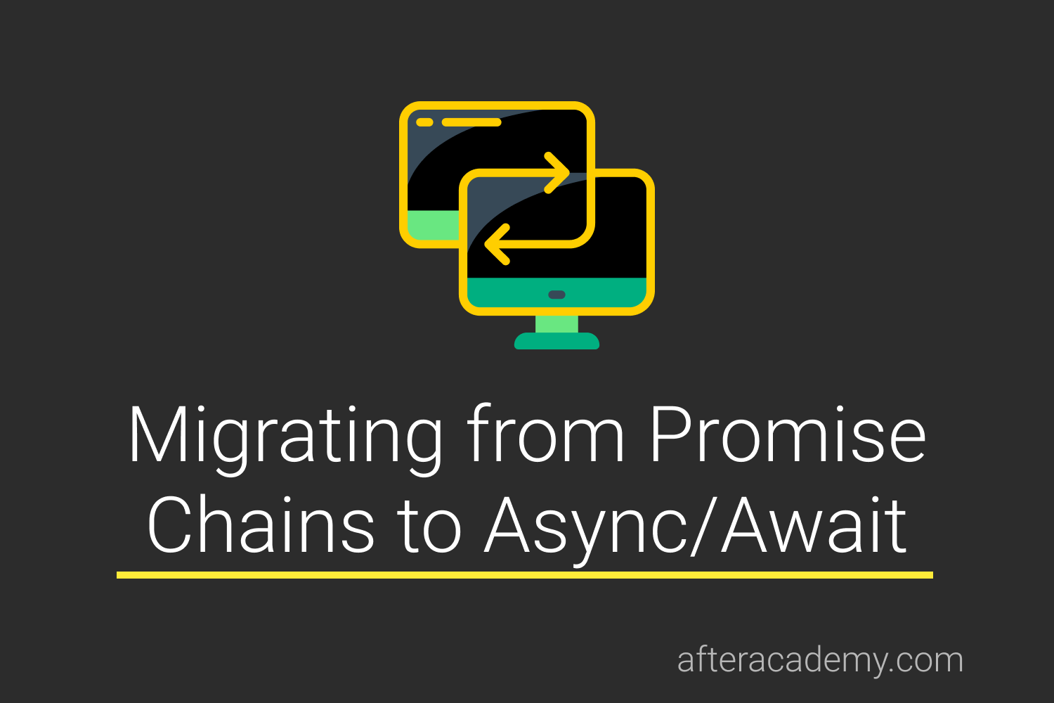 Migrating from Promise chains to Async/Await