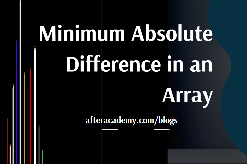 Minimum Absolute Difference in an Array