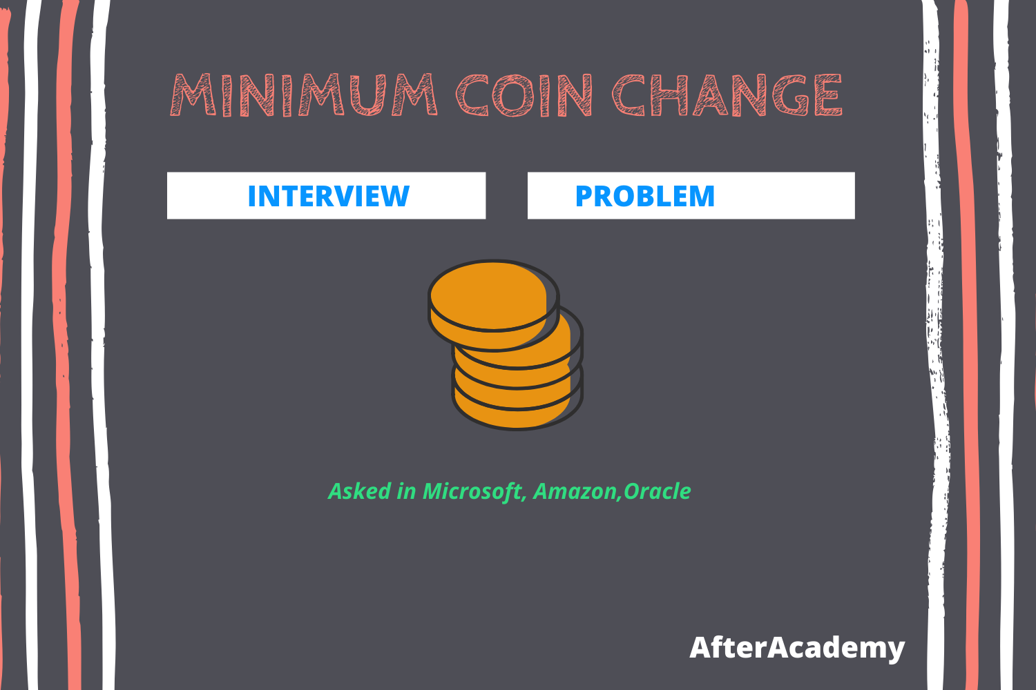 Minimum Coin Change-Interview Problem