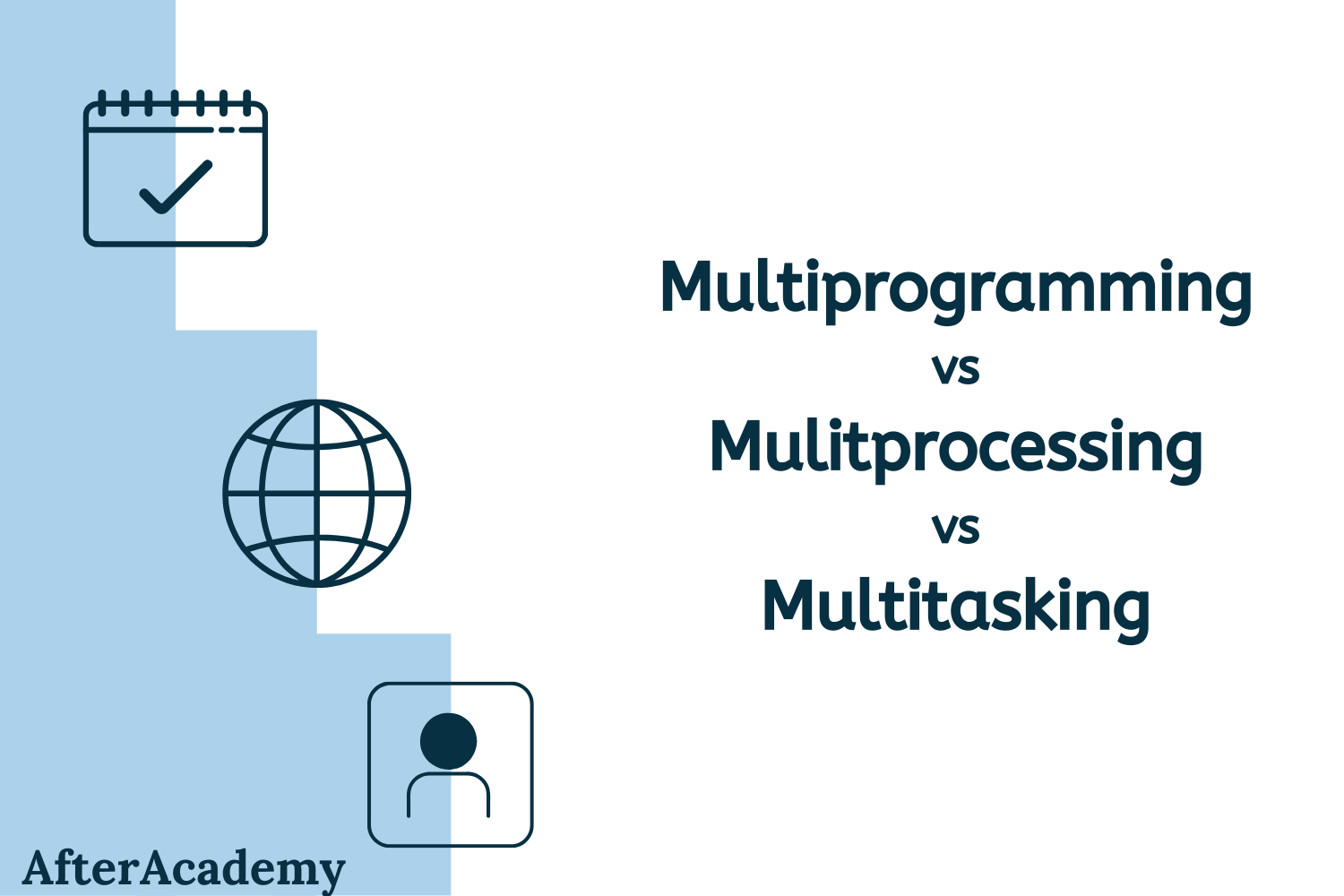 Multiprogramming vs Multiprocessing vs Multitasking