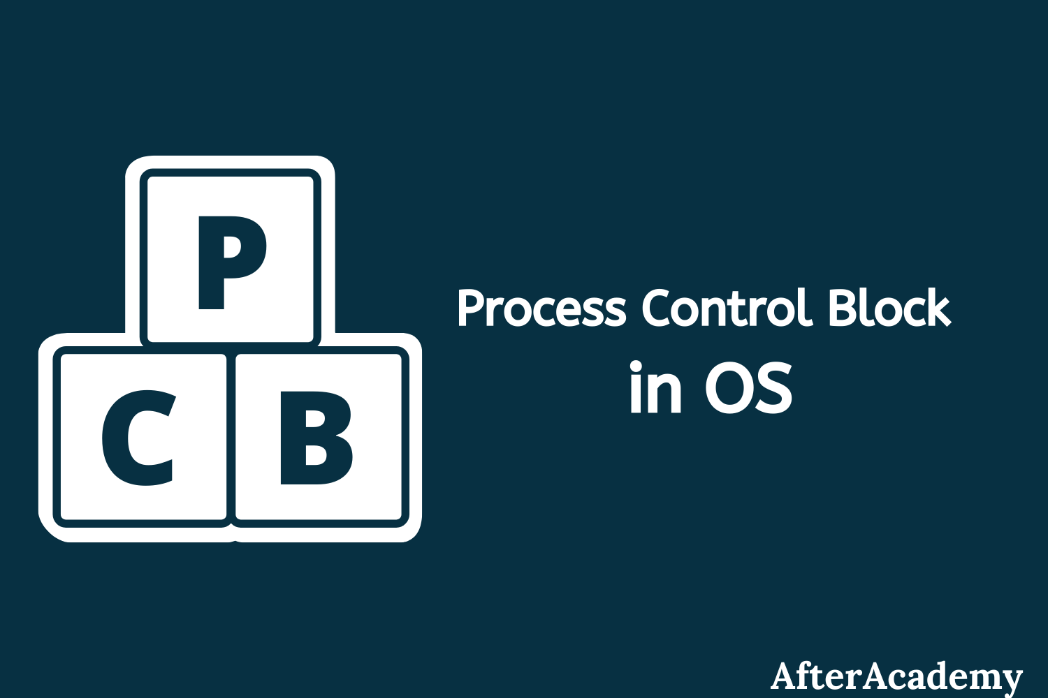 Process Control Block in Operating System