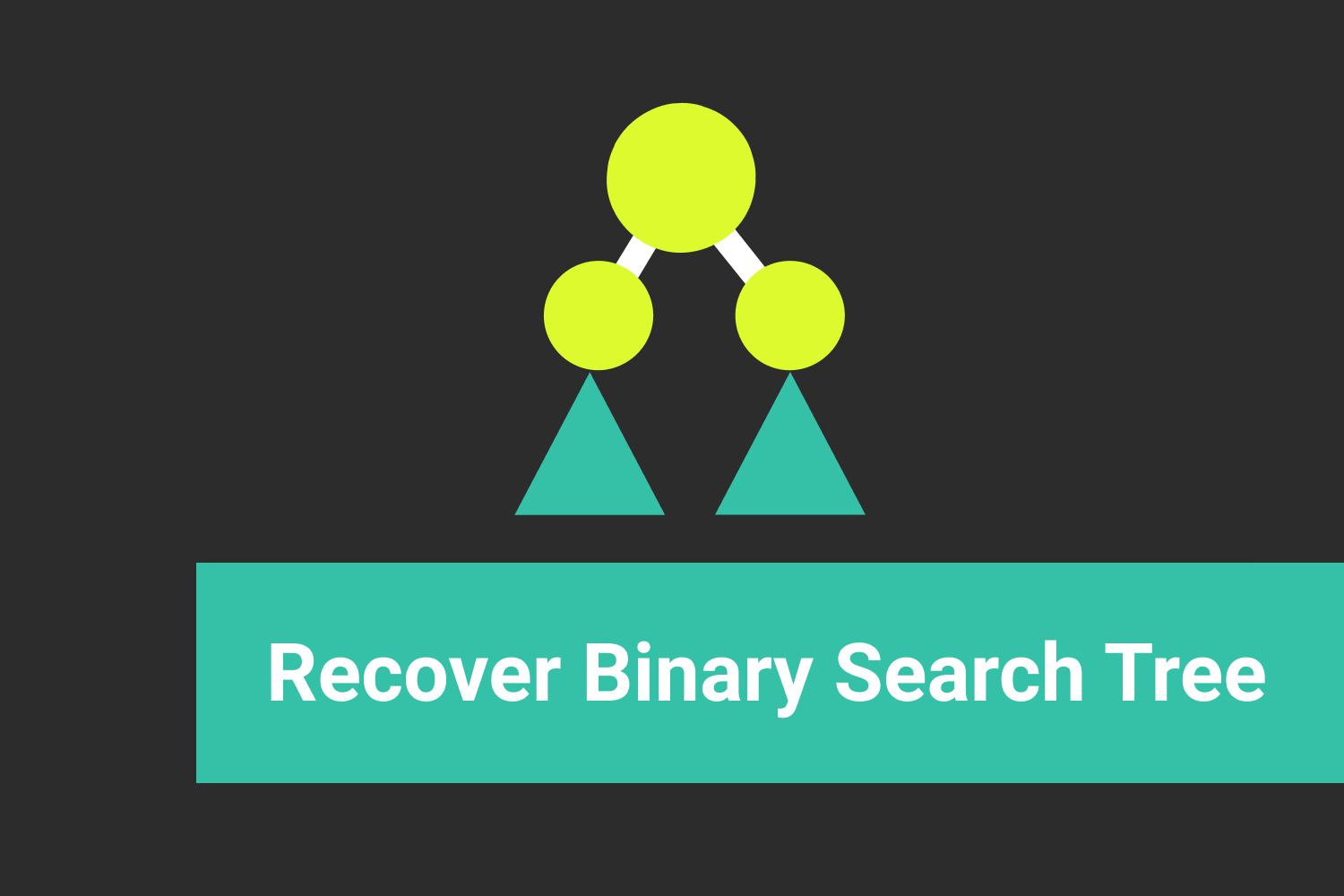 Recover Binary Search Tree-Interview Problem