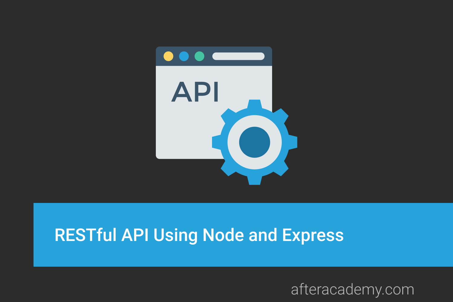 RESTful API Using Node and Express