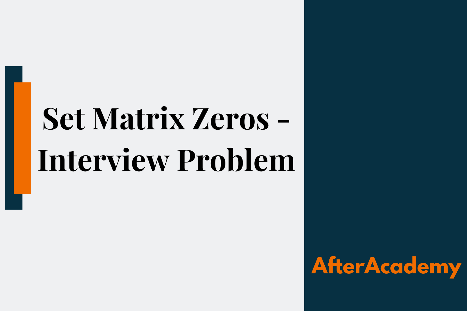 Set Matrix Zeros - Interview Problem