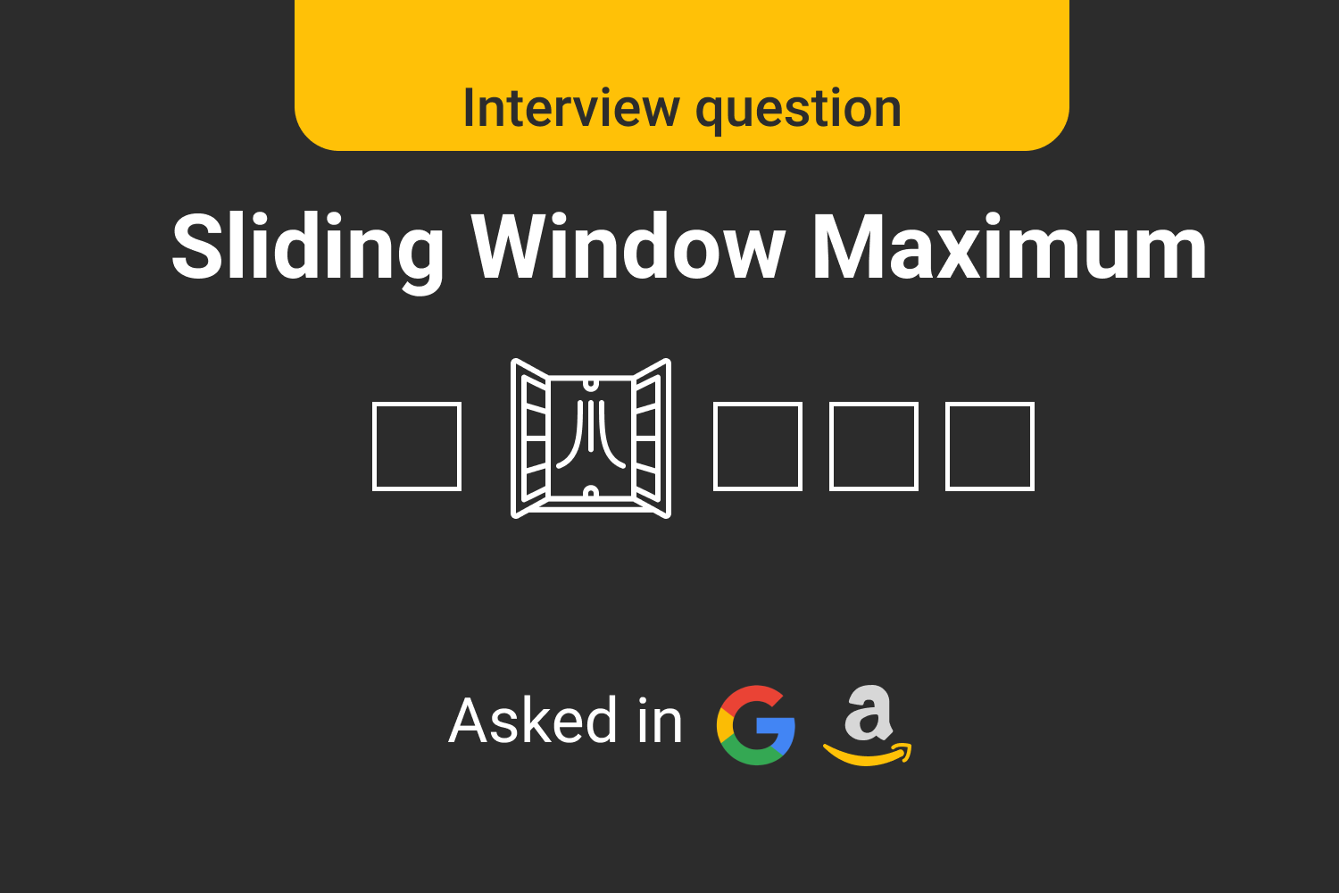 Sliding Window Maximum