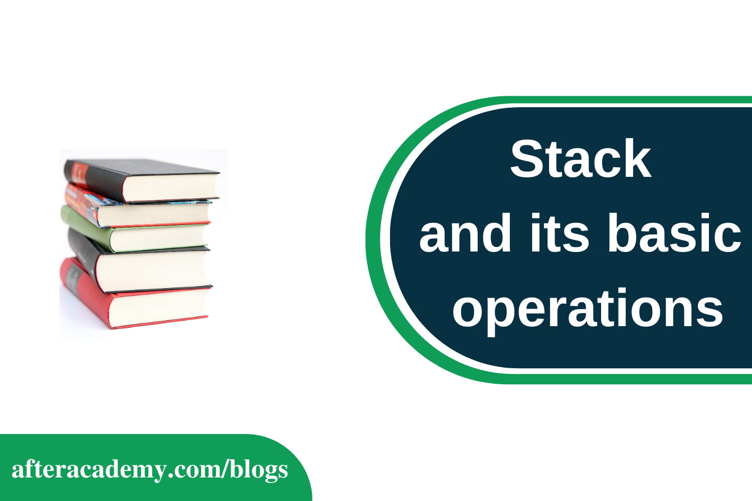 Stack and its basic Operations