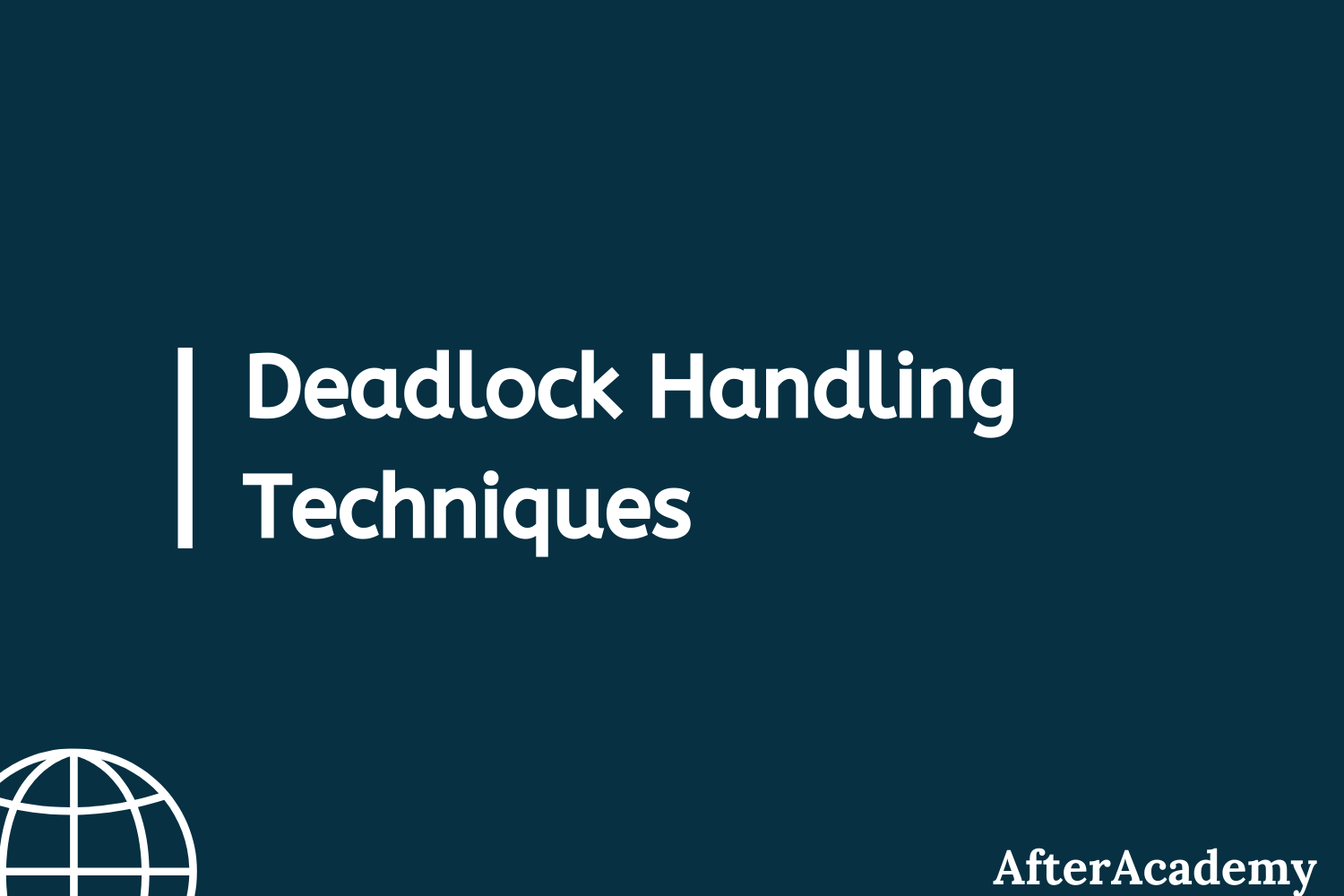 What are Deadlock handling techniques in Operating System?