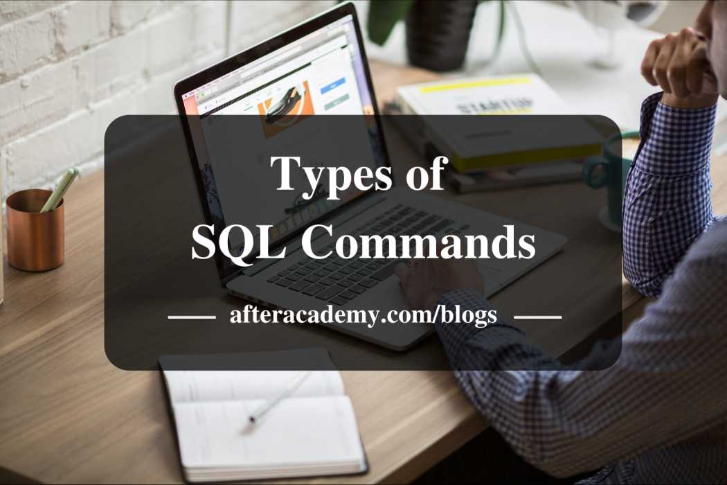 What are the different types of SQL commands?