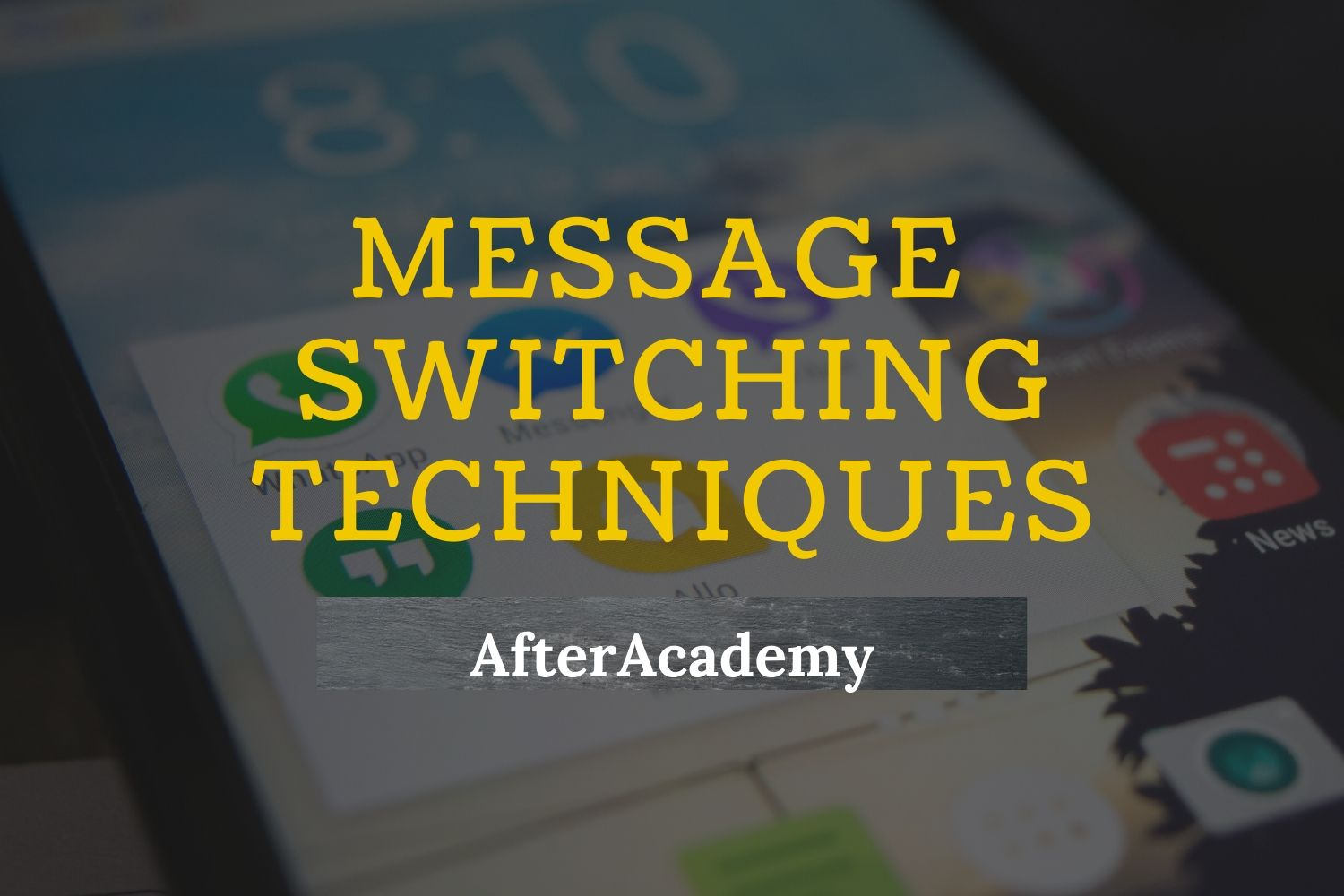 What are various Message switching techniques?