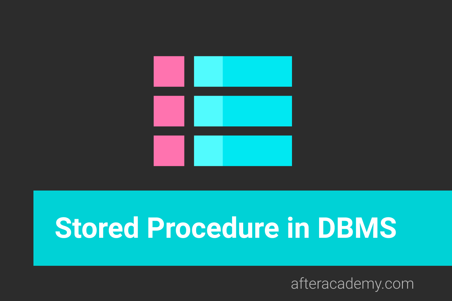 What is a Stored Procedure in DBMS?