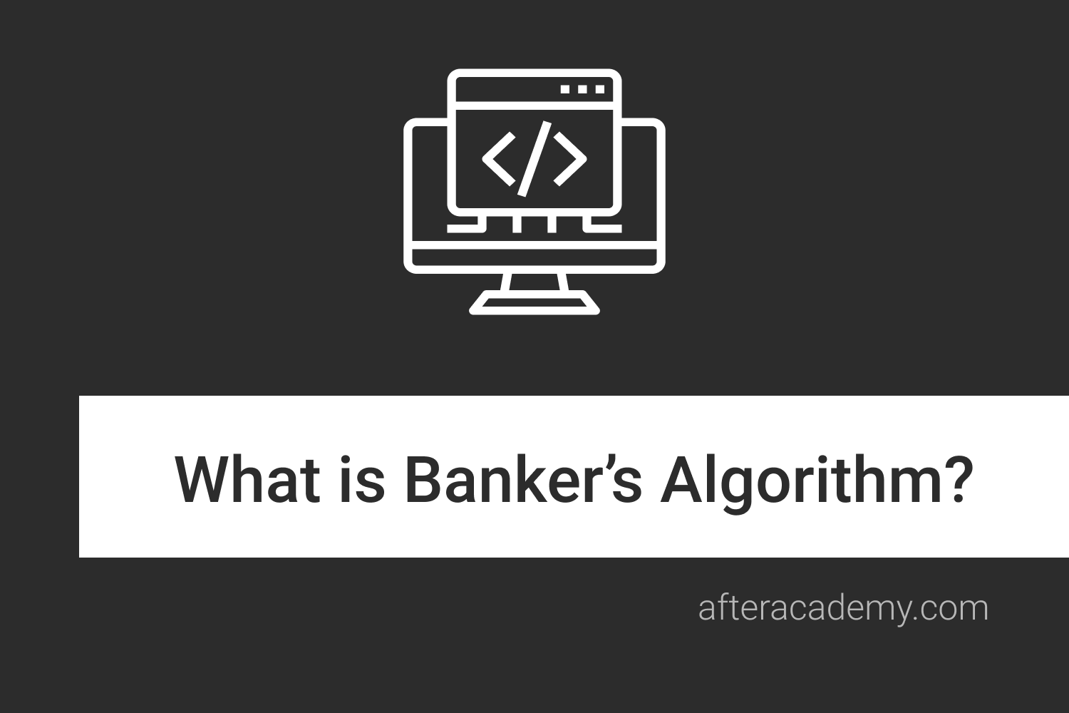 What is Banker's algorithm?