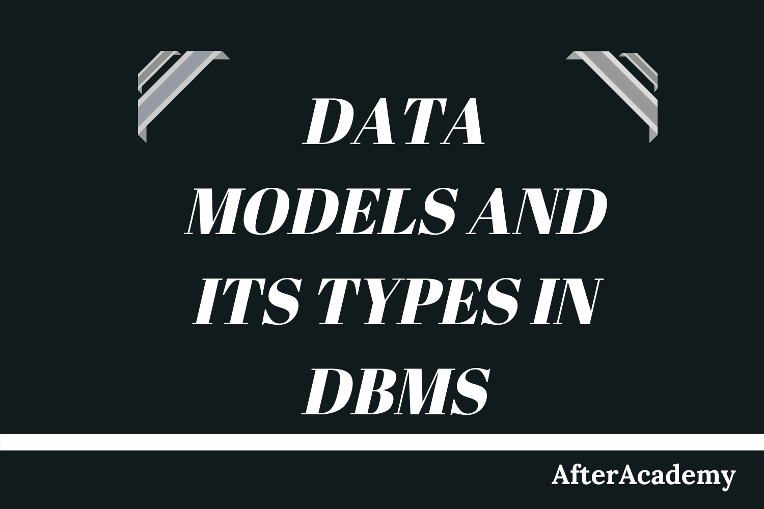 What is Data Model in DBMS and what are its types?