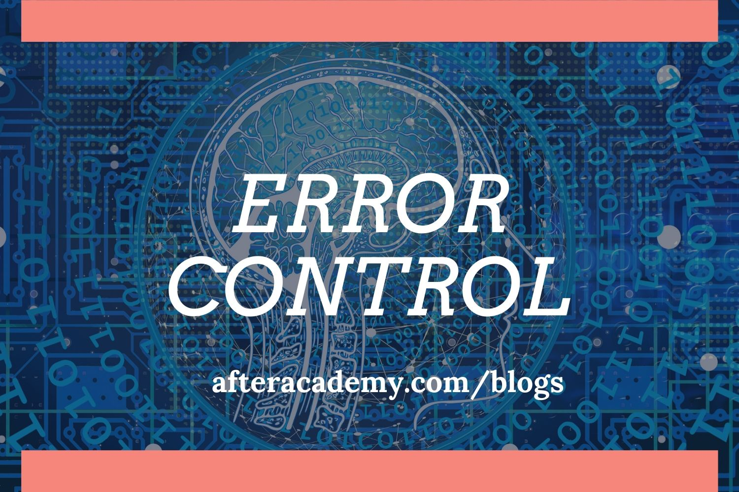 What is Error-Control in networking?