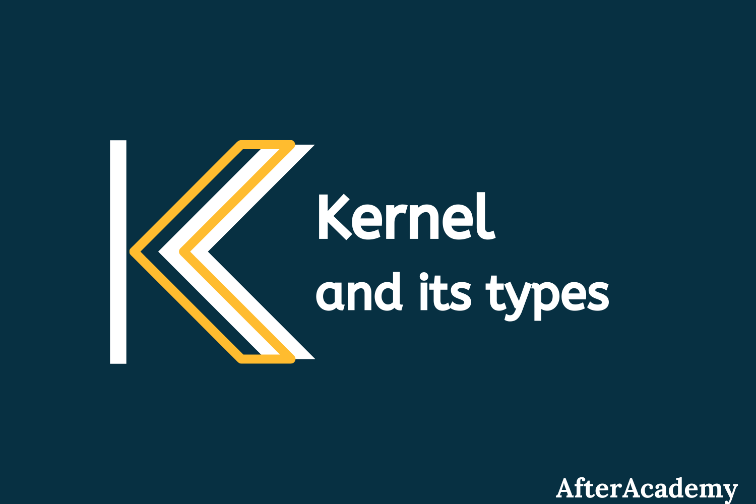 What is Kernel in Operating System and what are the various types of Kernel?