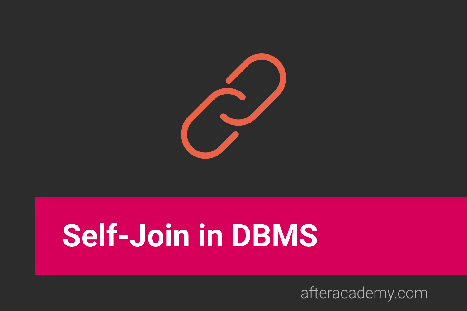What is Self-Join in DBMS?