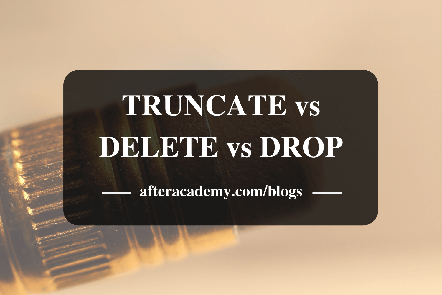 What is the difference between TRUNCATE, DELETE and DROP statements?