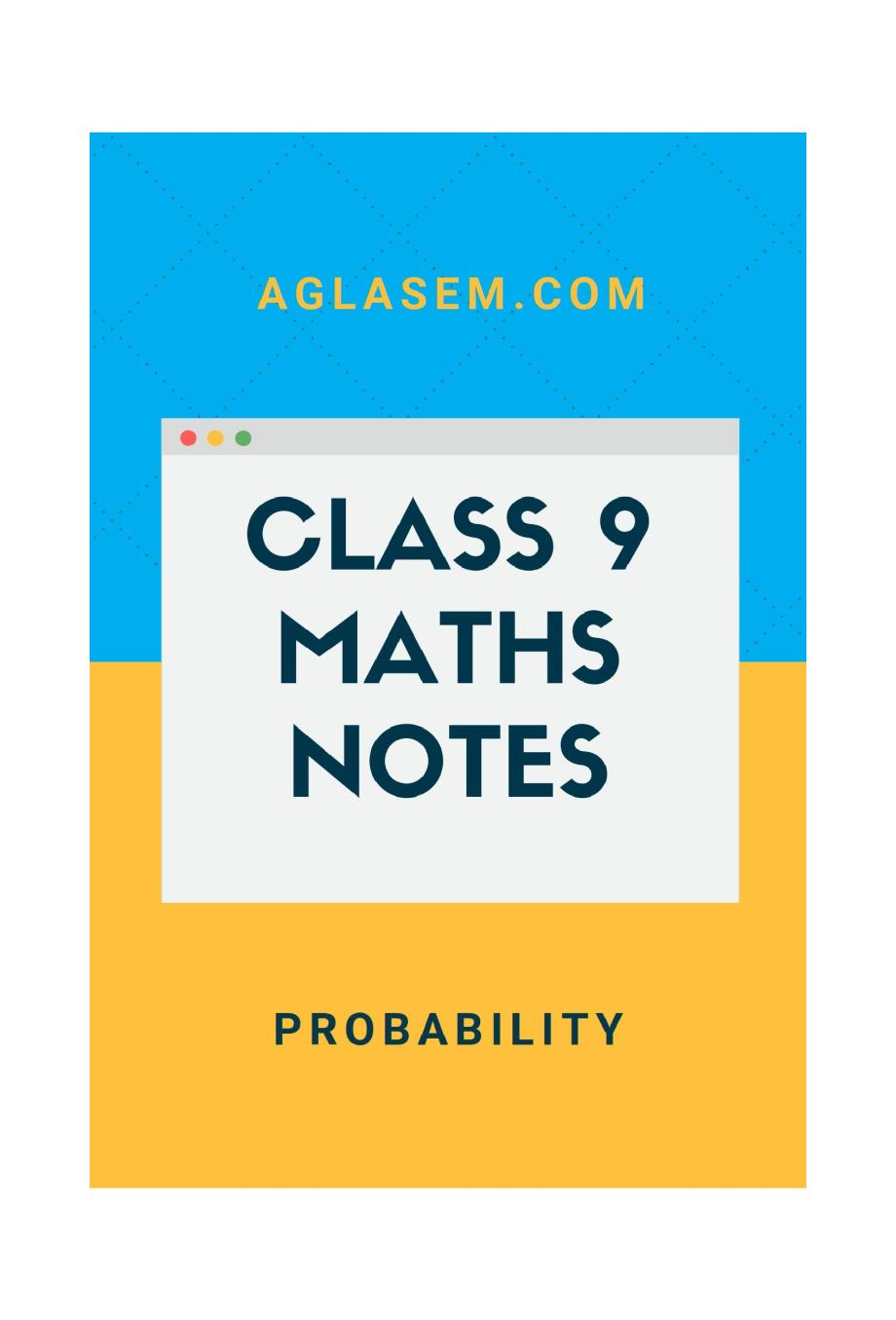 Class 9 Math Probability Notes, Important Questions & Practice Paper