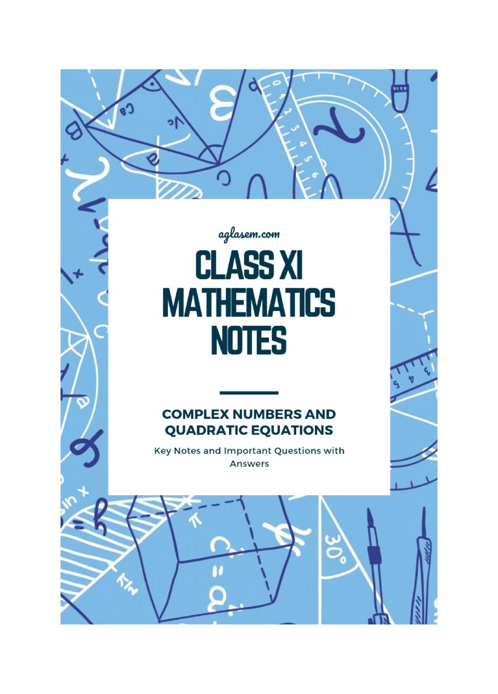Class 11 Maths Notes for Complex Numbers and Quadratic Equations