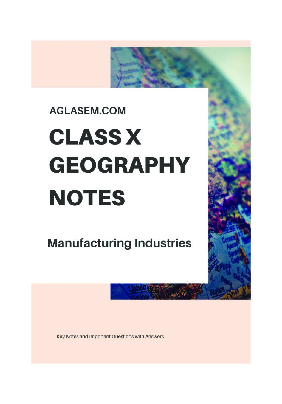 Class 10 Social Science (Geography) Manufacturing Industries Notes, Important Questions & Practice Paper