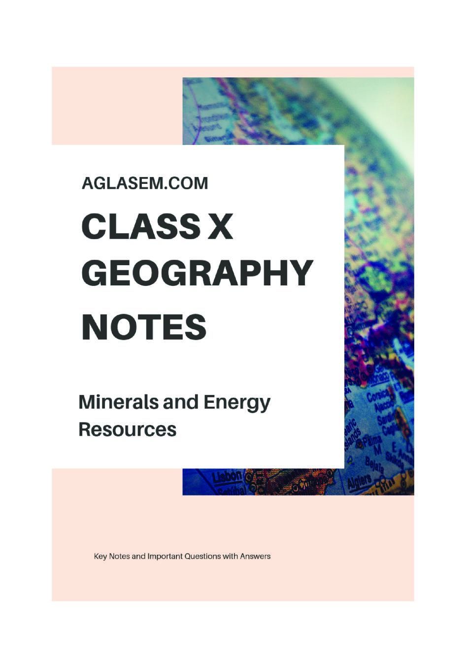 Class 10 Social Science (Geography) Minerals and Energy Resources Notes, Important Questions & Practice Paper