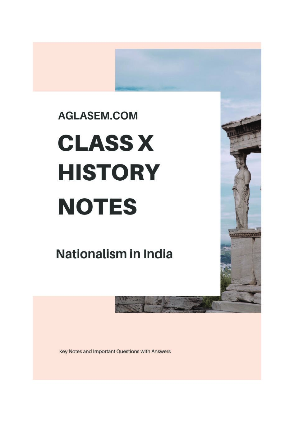 Class 10 Social Science (History) Nationalism in India Notes, Important Questions & Practice Paper