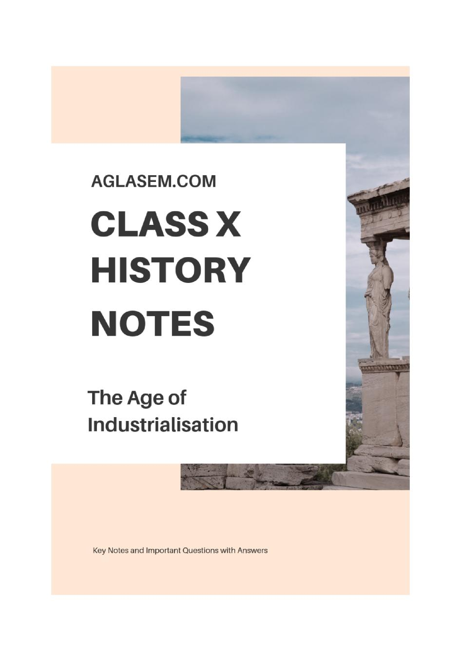 Class 10 Social Science (History) The Age of Industrialisation Notes, Important Questions & Practice Paper