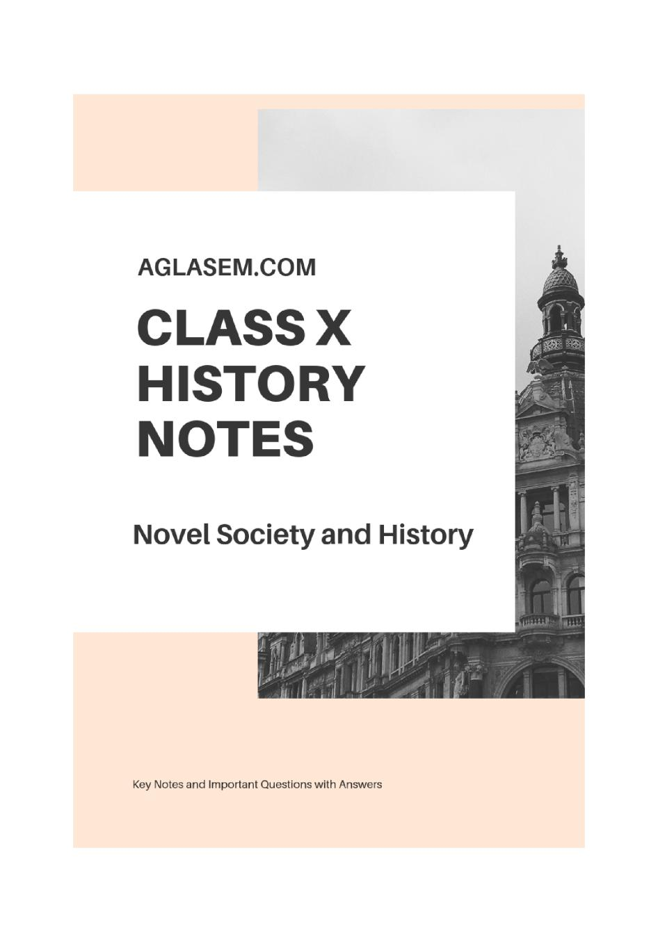 Class 10 Social Science (History) Novel, Society and History Notes, Important Questions & Practice Paper