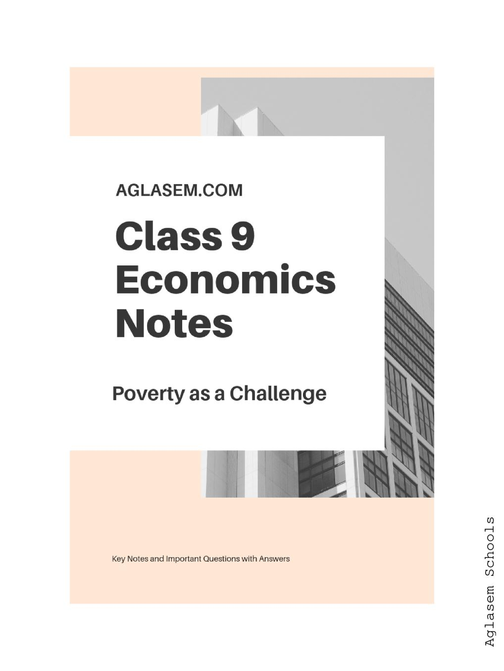 Class 9 Social Science (Economics) Poverty as a Challenge Notes, Important Questions & Practice Paper