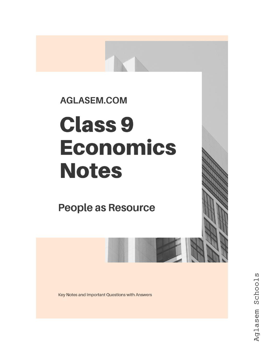 Class 9 Social Science (Economics) People as Resource Notes, Important Questions & Practice Paper