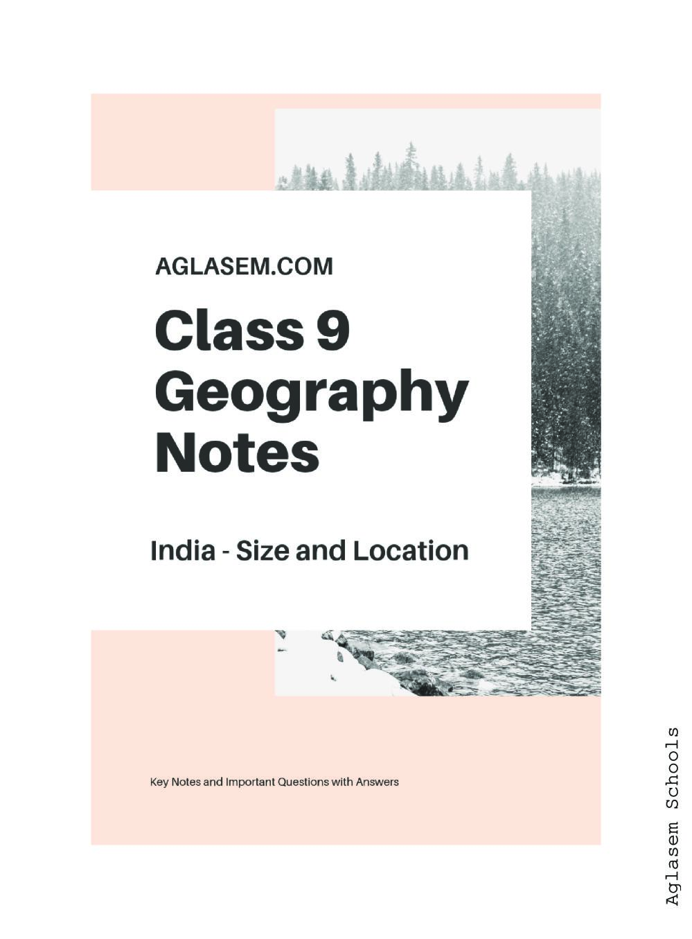 Class 9 Social Science (Geography) India - Size and Location Notes, Important Questions & Practice Paper