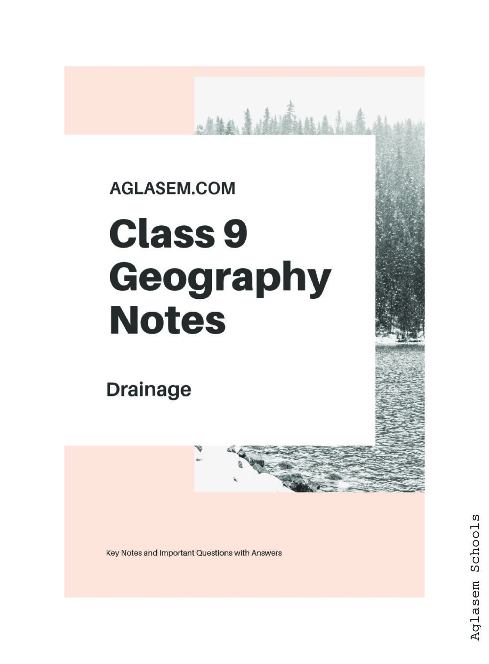 Class 9 Social Science (Geography) Drainage Notes, Important Questions & Practice Paper