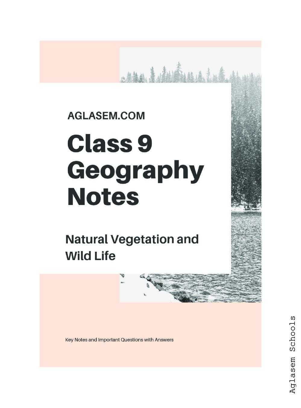Class 9 Social Science (Geography) Natural Vegetation and Wildlife Notes, Important Questions & Practice Paper