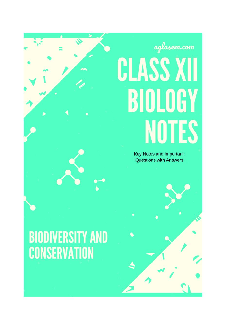 Class 12 Biology Notes for Biodiversity and Conservation