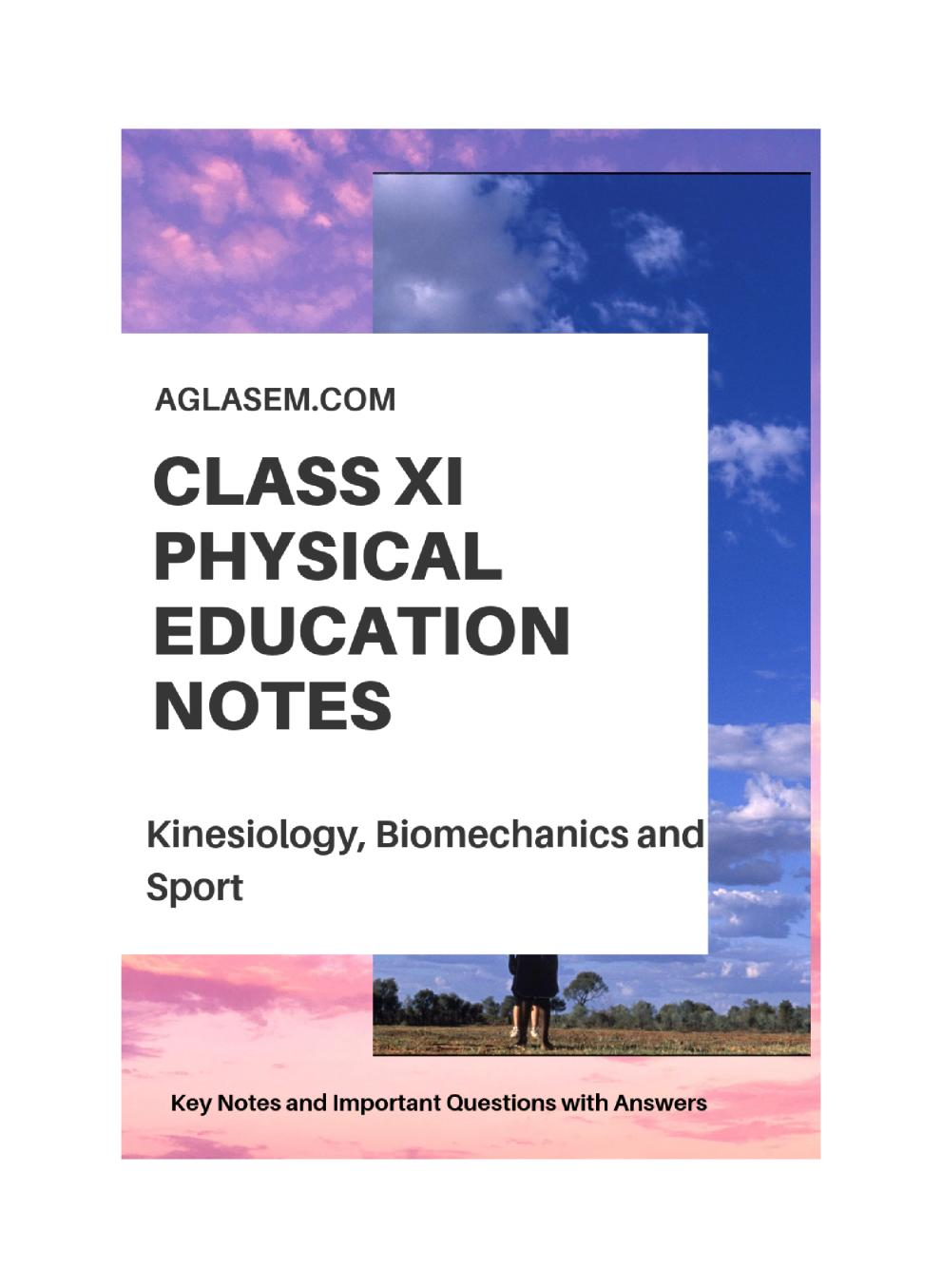 Class 11 Physical Education Notes For Kinesiology, Biomechanics, and Sports