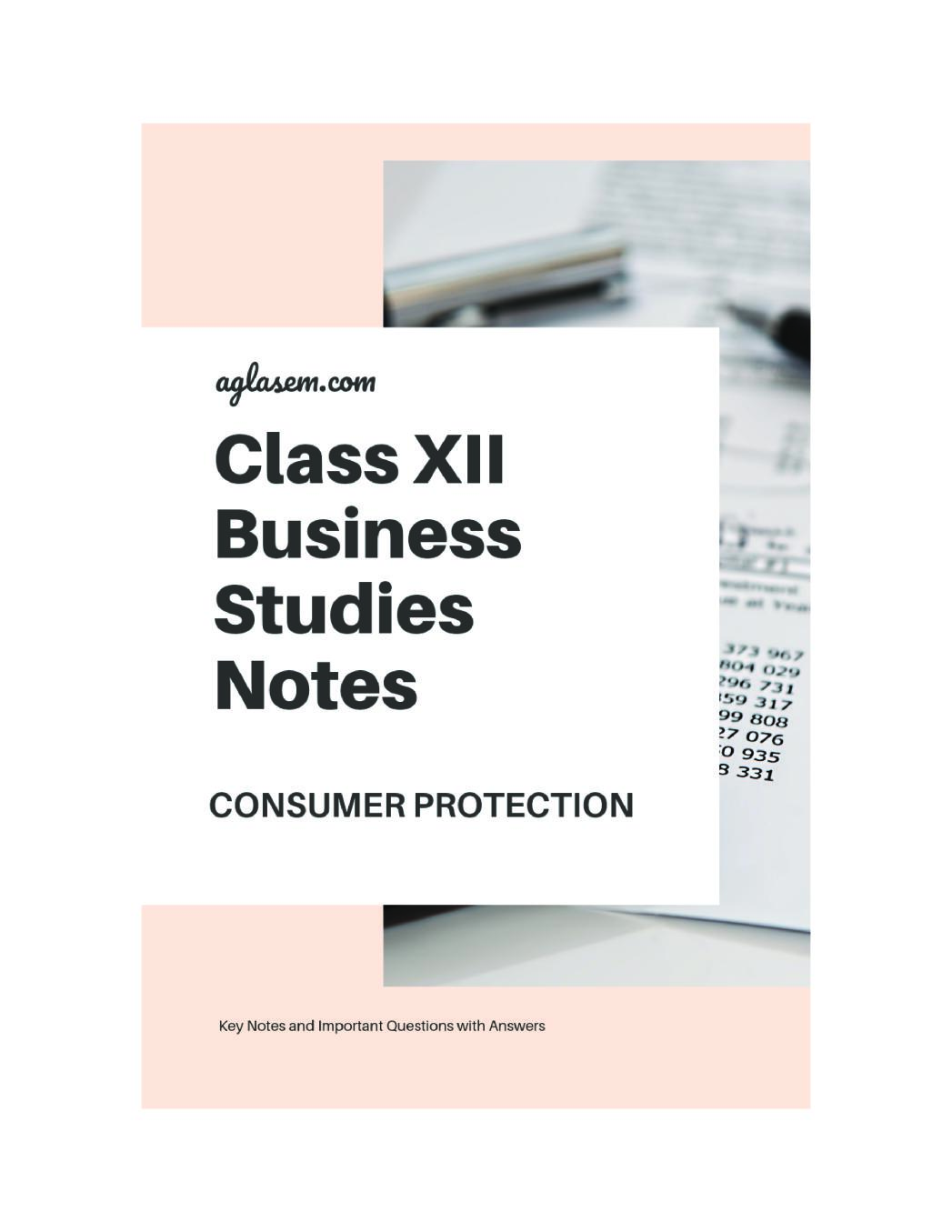 Class 12 Business Studies Notes for Consumer Protection
